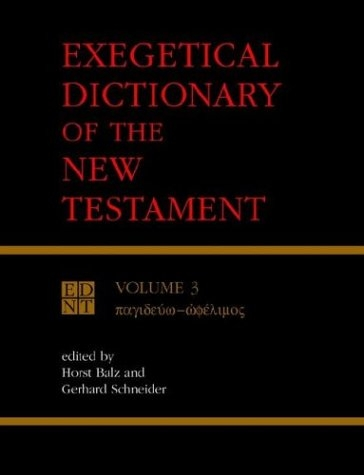 Exegetical Dictionary of the New Testament: Volume 3