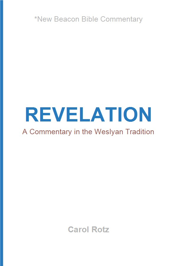Revelation: A Commentary in the Wesleyan Tradition