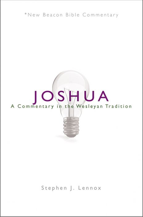 Joshua: A Commentary in the Wesleyan Tradition