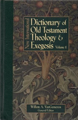 New International Dictionary of Old Testament Theology and Exegesis (5 volume set)