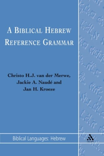 A Biblical Hebrew Reference Grammar (Biblical Languages Series)