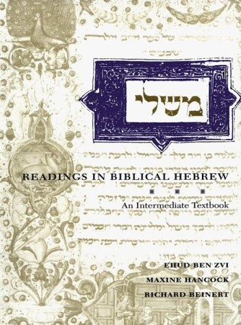 Readings in Biblical Hebrew: An Intermediate Textbook (Yale Language Series)