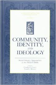 Community, Identity and Ideology: Social Science Approaches to the Hebrew Bible (Sources for Biblical and Theological Study Old Testament Series)