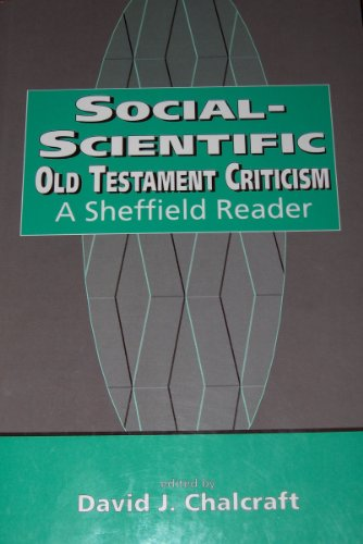 Social Scientific Old Testament Criticism: A Sheffield Reader (Biblical Seminar Series ; Volume 47))