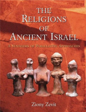Religions of Ancient Israel: A Synthesis of Parallactic Approaches