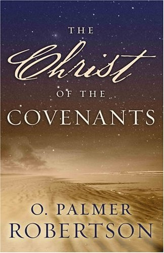 The Christ of the Covenants