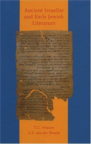 Ancient Israelite And Early Jewish Literature