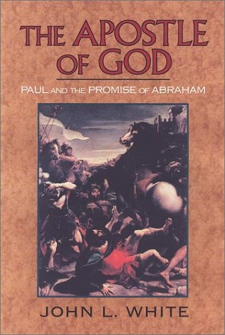 The Apostle of God: Paul and the Promise of Abraham