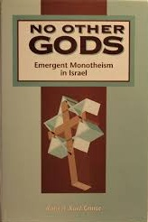 No Other Gods: Emergent Monotheism in Israel
