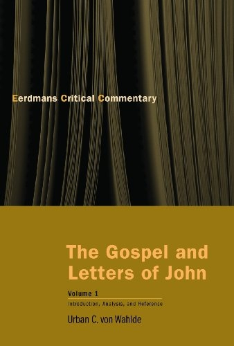 The Gospel and Letters of John, Volume 1: Introduction, Analysis, and Reference (The Eerdmans Critical Commentary)