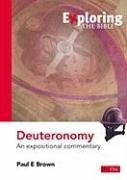 Exploring Deuteronomy: An Expositional Commentary