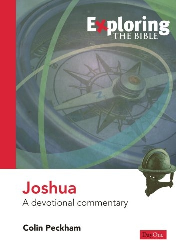 Exploring Joshua: A Devotional Commentary