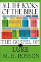 The Gospel of Luke-Chapters 1-11