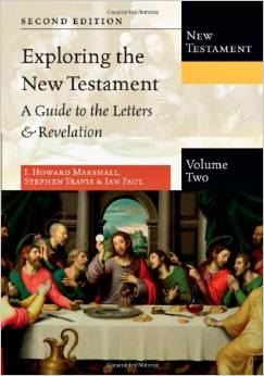 Exploring the New Testament. Volume 2, The Letters and Revelation