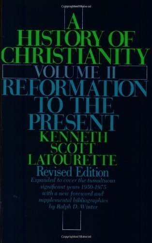 A History of Christianity: Volume 2: Reformation to the Present