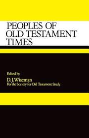 Peoples of Old Testament Times (Society for Old Testament Studies)