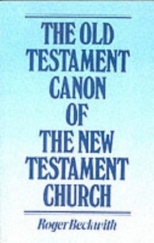 Old Testament Canon of the New Testament Church and Its Background in Early Judaism