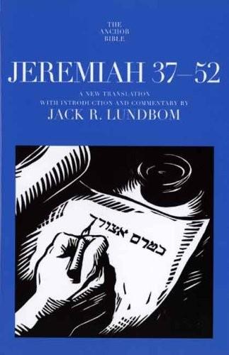 Jeremiah 37–52