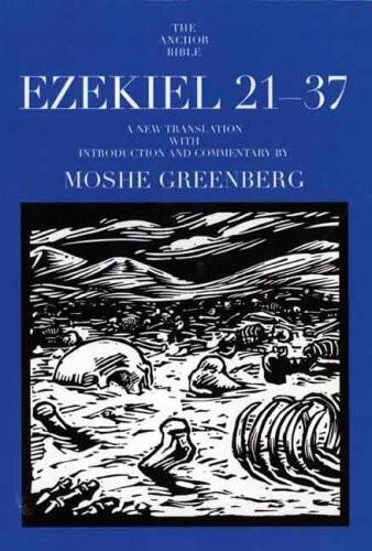 Ezekiel 21–37