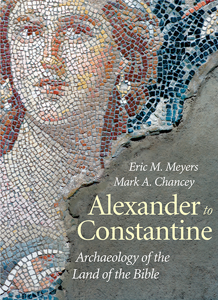 Alexander to Constantine: Archaeology of the Land of the Bible: Volume III