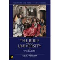 The Bible and the University (Scripture and Hermeneutics Series - Vol. 8)