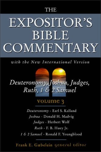 Deuteronomy, Joshua, Judges, Ruth, 1 & 2 Samuel
