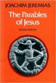 The Parables ofJesus