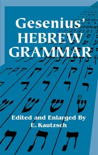 Gesenius' Hebrew Grammar (Dover Books on Language)