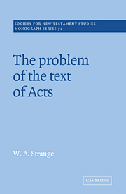 The Problem of the Text of Acts