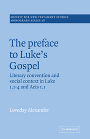 The Preface to Luke's Gospel: Literary convention and social context in Luke 1:1-4 and Acts 1:1