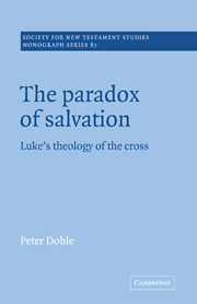 The Paradox of Salvation: Luke's Theology of the Cross