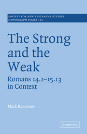 The Strong and the Weak: Romans 14.1-15.13 in Context