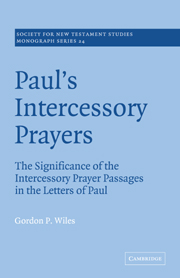 Paul's Intercessory Prayers: The Significance of the Intercessory Prayer Passages in the Letters of St Paul