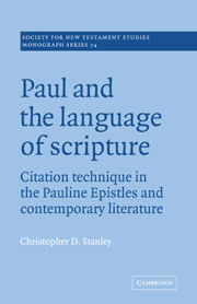 Paul and the Language of Scripture: Citation Technique in the Pauline Epistles and Contemporary Literature