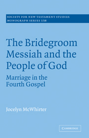 The Bridegroom Messiah and the People of God: Marriage in the Fourth Gospel