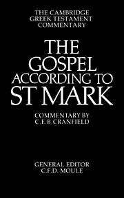 The Gospel according to St Mark: An Introduction and Commentary