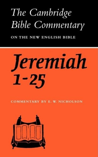 The Book of the Prophet Jeremiah, Chapters 1-25