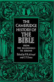 The Cambridge History of the Bible: Volume 1: From the Beginnings to Jerome