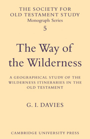 The Way of the Wilderness A Geographical Study of the Wilderness Itineraries in the Old Testament
