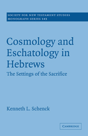 Cosmology and Eschatology in Hebrews: The Settings of the Sacrifice