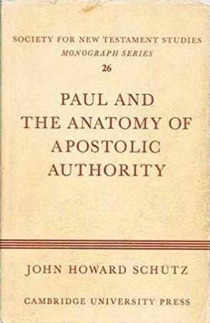 Paul and the Anatomy of Apostolic Authority