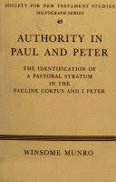 Authority in Paul and Peter: The Identification of a Pastoral Stratum in the Pauline Corpus and 1 Peter