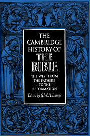 The Cambridge History of the Bible: Volume 2: The West from the Fathers to the Reformation