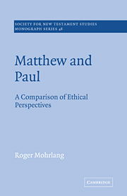 Matthew and Paul: A Comparison of Ethical Perspectives