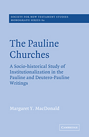 The Pauline Churches: A Socio-Historical Study of Institutionalization in the Pauline and Deutrero-Pauline Writings