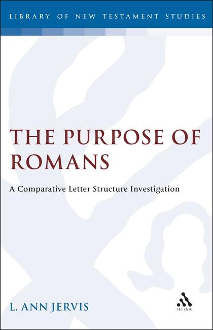 The Purpose of Romans: A Comparative Letter Structure Investigation