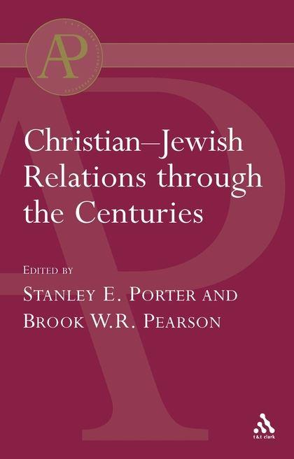 Christian-Jewish Relations: Through the Centuries