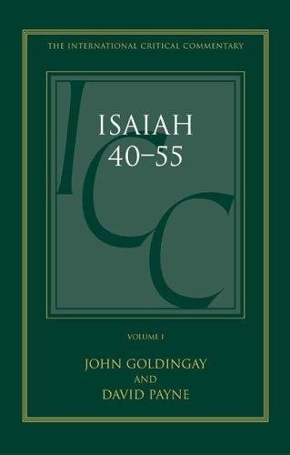 Isaiah 40–55: Volume 1
