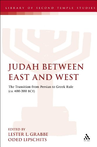 Judah Between East and West: The Transition from Persian to Greek Rule (ca. 400-200 BCE)