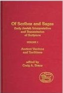Of Scribes and Sages: Volume 1: Early Jewish Interpretation and Transmission of Scripture